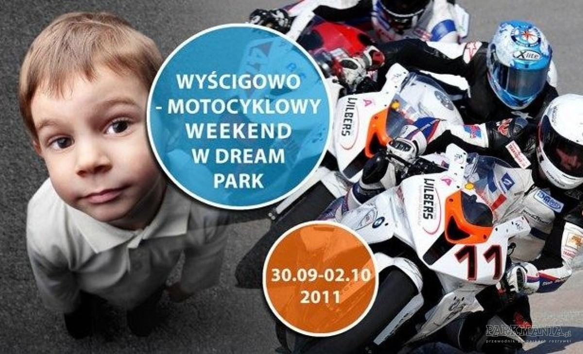 Wyścigowo-motocyklowy weekend w Dream Parku w Ochabach