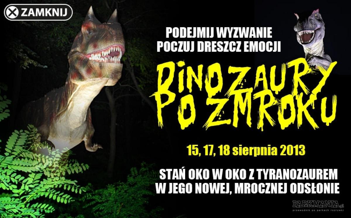 Odwiedziny dinozaurów po zmroku
