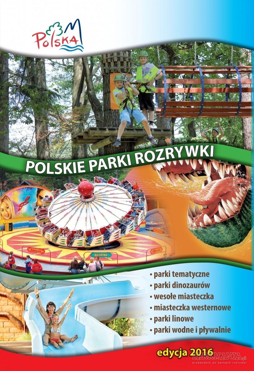 Przewodnik Polskie Parki Rozrywki 2016. E-book wkrótce na Parkmania.pl!